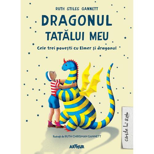 Carte Editura Arthur - Dragonul tatalui meu - Ruth Stiles Gannett - Carti pentru copii -