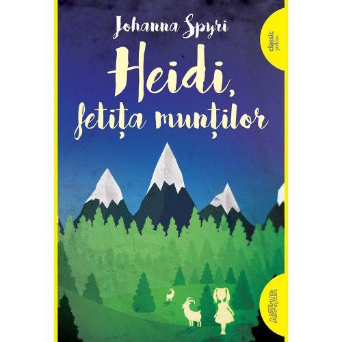 Carte Editura Arthur - Heidi - fetita muntilor - Johanna Spyri - Carti pentru copii -