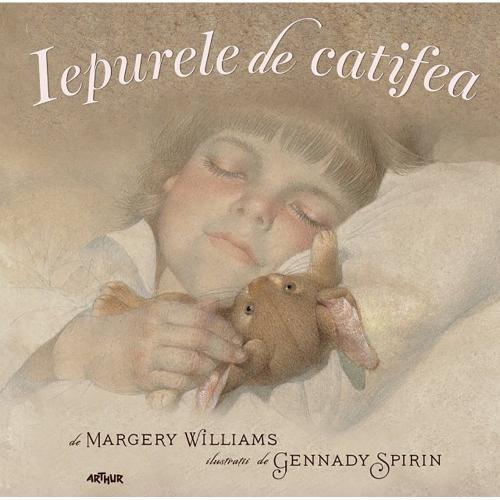 Carte Editura Arthur - Iepurele de catifea - cartonat - Margery Williams - Carti pentru copii -