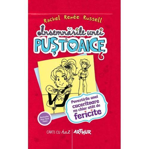 Carte Editura Arthur - Insemnarile unei pustoaice 6Povestirile unei cuceritoare - Rachel Renee Russell - Carti pentru copii -