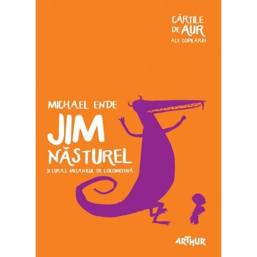 Carte Editura Arthur - Jim nasturel si Lukas - mecanicul de locomotiva (Cartile de Aur 6) - Michael Ende - Carti pentru copii -