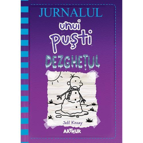 Carte Editura Arthur - Jurnalul unui pusti 13 Dezghetul - Jeff Kinney - Carti pentru copii -