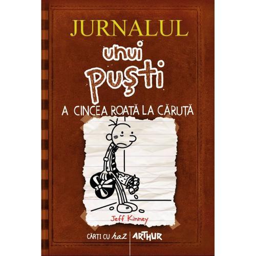 Carte Editura Arthur - Jurnalul unui pusti 7 A cincea roata la caruta - Jeff Kinney - Carti pentru copii -