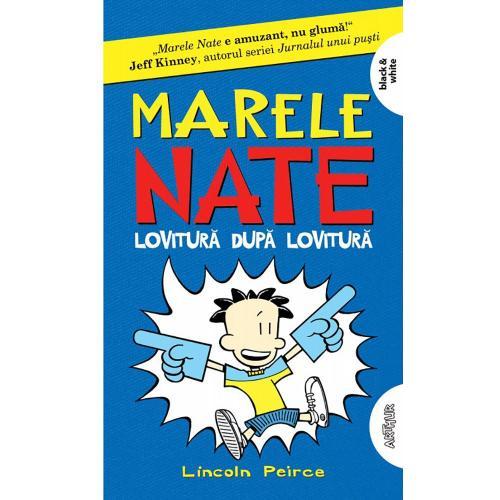 Carte Editura Arthur - Marele Nate2 Lovitura dupa lovitura - Lincoln Peirce - Carti pentru copii -