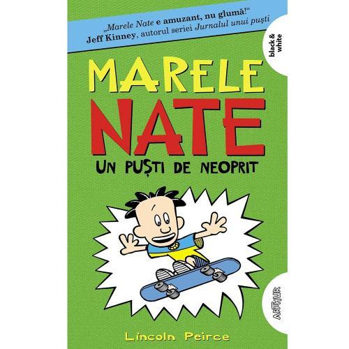 Carte Editura Arthur - Marele Nate3 Un pusti de neoprit - Lincoln Peirce - Carti pentru copii -