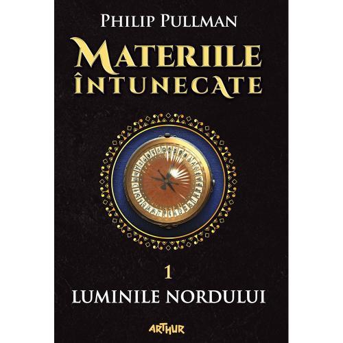 Carte Editura Arthur - Materiile intunecate 1: Luminile Nordului - Philip Pullman - Carti pentru copii -
