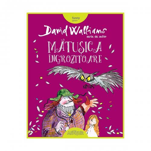 Carte Editura Arthur - Matusica ingrozitoare - David Walliams - Carti pentru copii -