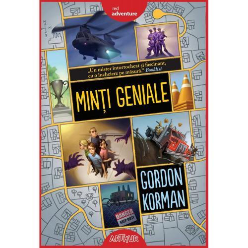 Carte Editura Arthur - Minti geniale 1 - Gordon Korman - editie noua - Carti pentru copii -