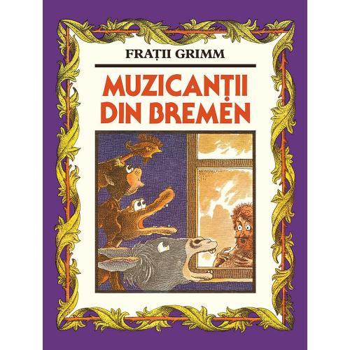 Carte Editura Arthur - Muzicantii din Bremen - Fratii Grimm - Carti pentru copii -