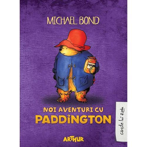 Carte Editura Arthur - Noi aventuri cu Paddington - Michael Bond - editie noua - Carti pentru copii -