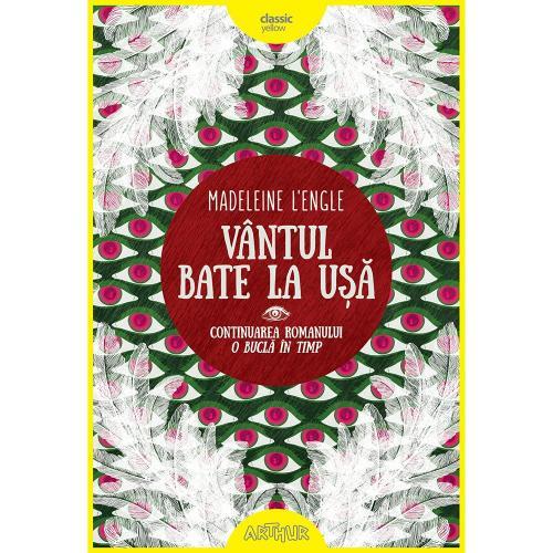 Carte Editura Arthur - O bucla in timp 2 Vantul bate la usa - Madeleine LEngle - Carti pentru copii -