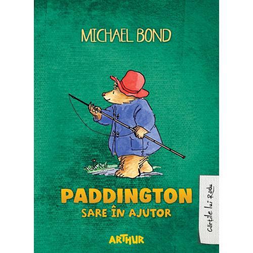 Carte Editura Arthur - Paddington sare in ajutor - Michael Bond - Carti pentru copii -