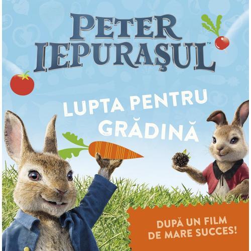 Carte Editura Arthur - Peter Iepurasul Lupta pentru gradina - Frederick Warne - Carti pentru copii -