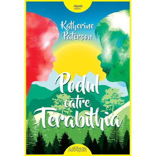 Carte Editura Arthur - Podul catre Terabithia - Katherine Paterson - Carti pentru copii -