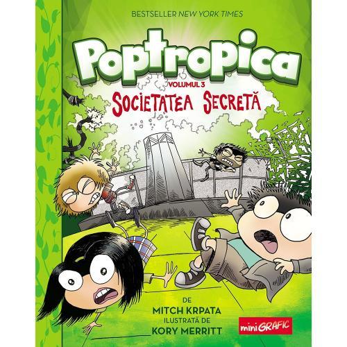 Carte Editura Arthur - Poptropica 3 Societatea secreta - Mitch Krpata - Kory Merritt - Carti pentru copii -
