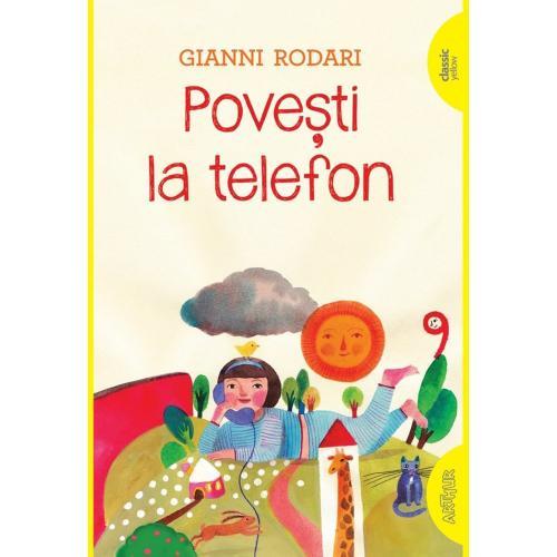 Carte Editura Arthur - Povesti la telefon - Gianni Rodari - Carti pentru copii -