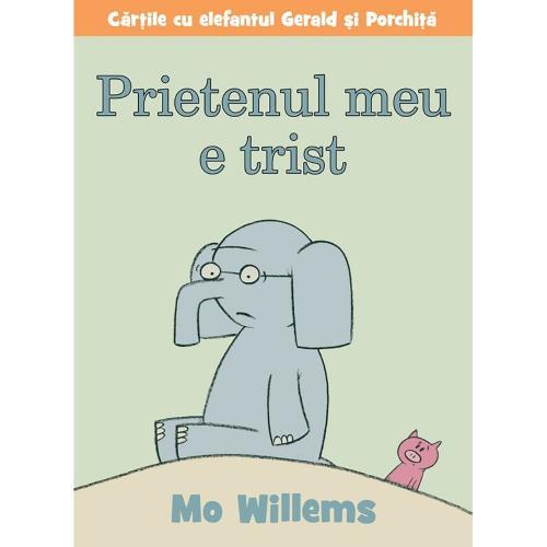Carte Editura Arthur - Prietenul meu e trist - Mo Willems - Carti pentru copii -