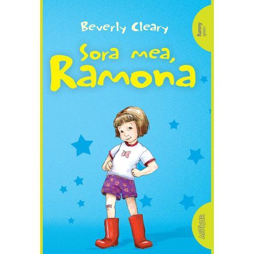Carte Editura Arthur - Ramona 1 Sora mea - Ramona - Beverly Cleary - Carti pentru copii -