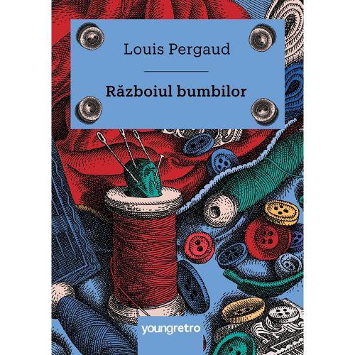 Carte Editura Arthur - Razboiul bumbilor - Louis Pergaud - Carti pentru copii -