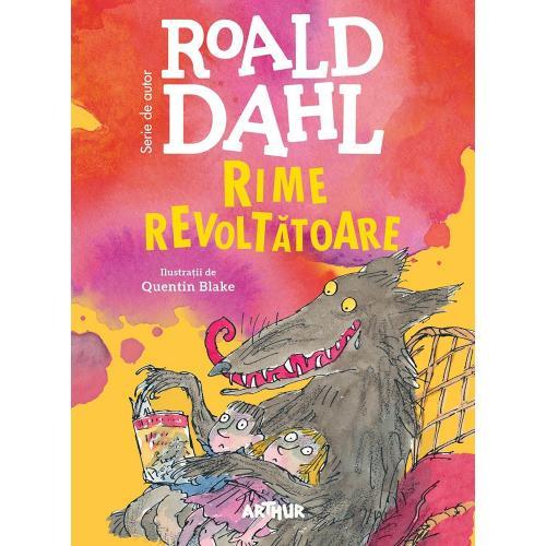 Carte Editura Arthur - Rime revoltatoare - Roald Dahl - Carti pentru copii -