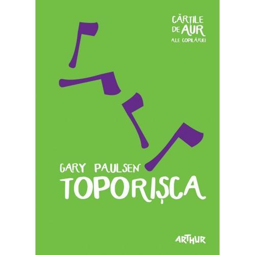 Carte Editura Arthur - Toporisca - Gary Paulsen - Carti pentru copii -