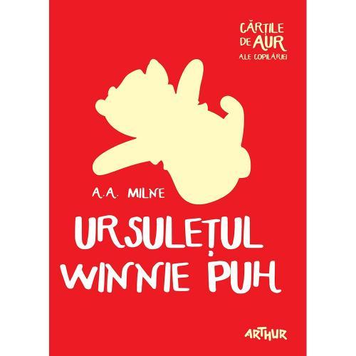Carte Editura Arthur - Ursuletul Winnie Puh (Cartile de aur 28) - AA Milne - Carti pentru copii -