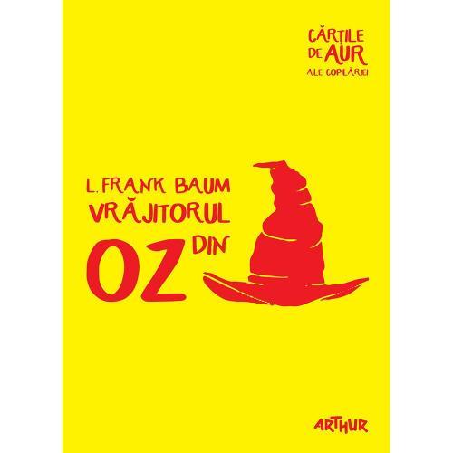 Carte Editura Arthur - Vrajitorul din Oz (Cartile de aur 22) - Frank Baum - Carti pentru copii -