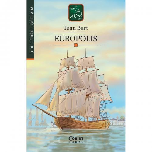 Carte Editura Corint - Europolis - Jean Bart - Carti pentru copii -