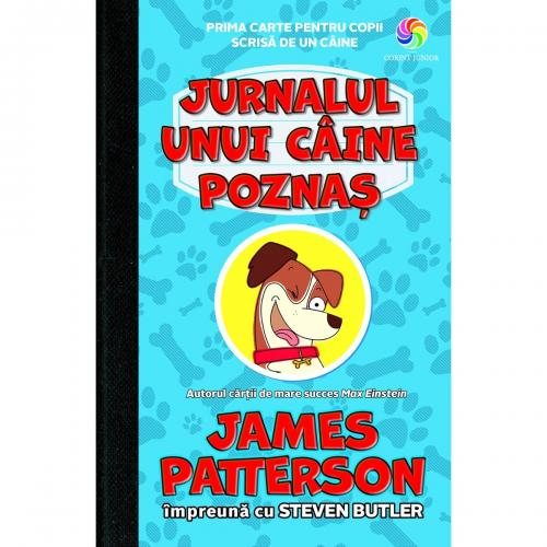 Carte Editura Corint - Jurnalul unui caine poznas - James Patterson - Steven Butler - Carti pentru copii -