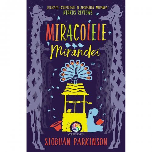 Carte Editura Corint - Miracolele Mirandei - Siobhan Parkinson - Carti pentru copii -