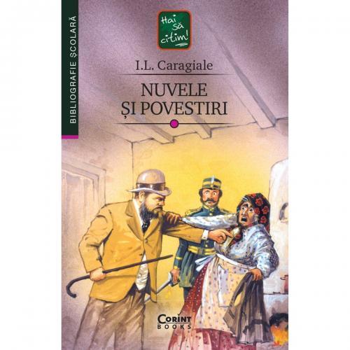 Carte Editura Corint - Nuvele si povestiri - IL Caragiale - Carti pentru copii -
