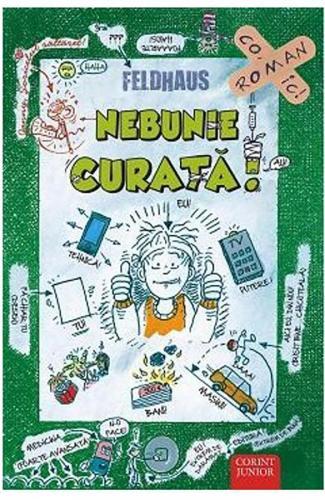 Carte Editura Corint - Sariti de pe fix! Nebunie curata - Hans Jurgen Feldhaus - Carti pentru copii -