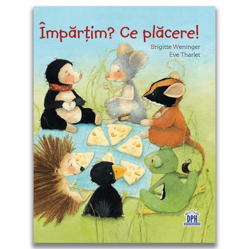 Carte Editura DPH - Impartim? Ce placere! Brigitte Weninger - Carti pentru copii -