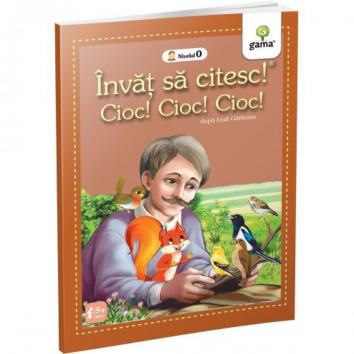 Carte Editura Gama - Cioc Cioc - Invat sa citesc! Nivelul 0 - Carti pentru copii -