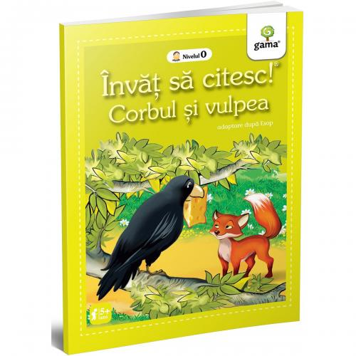 Carte Editura Gama - Corbul si vulpea - Invat sa citesc! Nivelul 0 - Carti pentru copii -