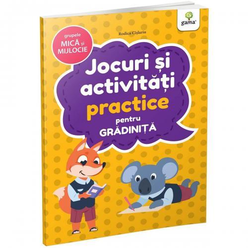 Carte Editura Gama - Jocuri si activitati practice pentru gradinita grupa mica si mijlocie - Carti pentru copii -