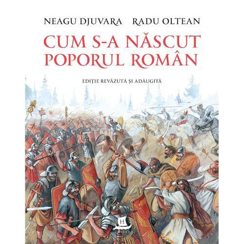 Carte Editura Humanitas - Cum s-a nascut poporul roman - Neagu Djuvara - Carti pentru copii -