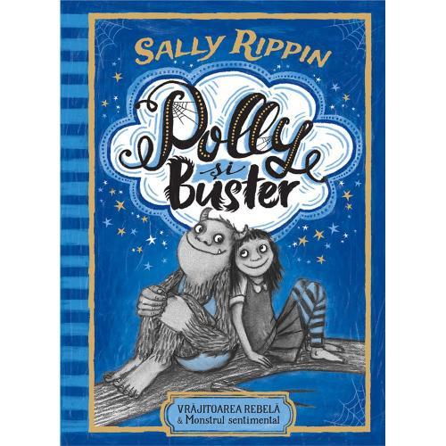 Carte Editura Humanitas - Polly si Buster: Vrajitoarea rebela - Sally Rippin - Carti pentru copii -