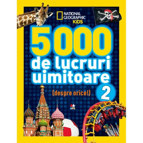 Carte Editura Litera - 5000 de lucruri uimitoare - Vol2 - Carti pentru copii -