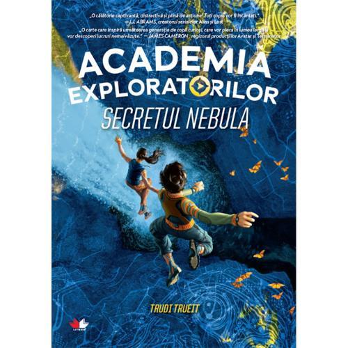 Carte Editura Litera - Academia exploratorilor Secretul Nebula - Carti pentru copii -