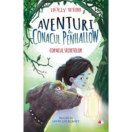 Carte Editura Litera - Aventuri la Conacul Penhallow Copacul secretelor - Holly Webb - Carti pentru copii -