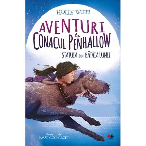 Carte Editura Litera - Aventuri la conacul Penhallow Statuia din bataia lunii - Holly Webb - Carti pentru copii -