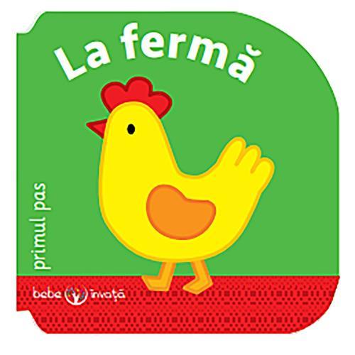 Carte Editura Litera - Bebe invata La ferma Primul pas - Carti pentru copii -