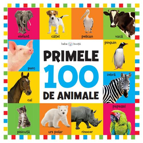 Carte Editura Litera - Bebe invata Primele 100 de animale - format mare - Carti pentru copii -