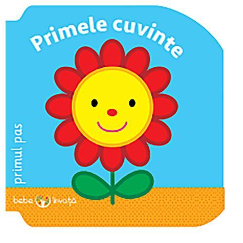 Carte Editura Litera - Bebe invata Primele cuvinte Primul pas - Carti pentru copii -