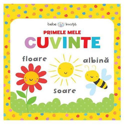 Carte Editura Litera - Bebe invata Primele mele cuvinte - Carti pentru copii -