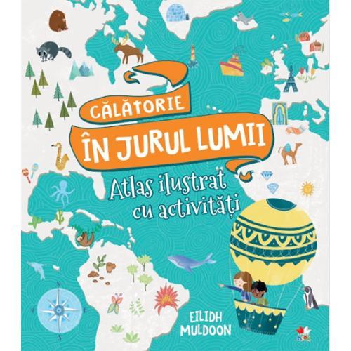 Carte Editura Litera - Calatorie in jurul lumii Carte de activitati cu harti - Carti pentru copii -
