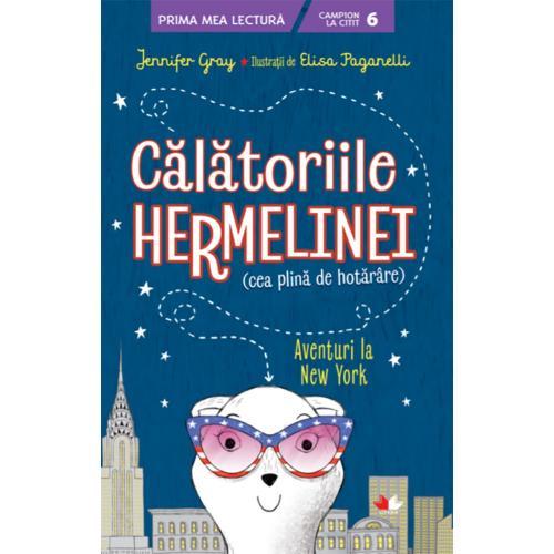 Carte Editura Litera - Calatoriile hermelinei Aventuri la New York - Jennifer Gray - Carti pentru copii -