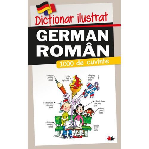 Carte Editura Litera - Dictionar ilustrat german-roman 1000 de cuvinte - Carti pentru copii -