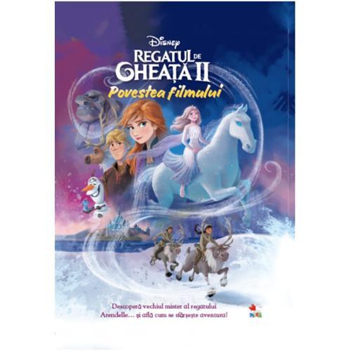 Carte Editura Litera - Disney Regatul de gheata II Povestea filmului - Disney clasic - Carti pentru copii -